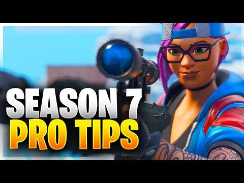SEASON 7 PRO TIPS! Ultimate Guide For Mastering Season 7! (Fortnite Battle Royale)