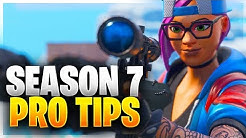 SEASON 7 PRO TIPS! Ultimate Guide For Mastering Season 7! (Fortnite Battle Royale)
