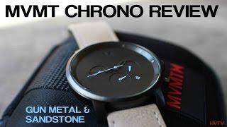 MVMT WATCHES - CHRONO REVIEW 2015 - GUNMETAL/SANDSTONE