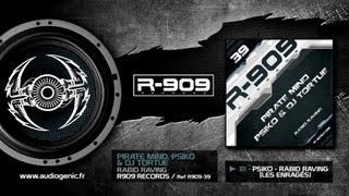 R909-39 - Psiko - Rabid Raving (les enragés)