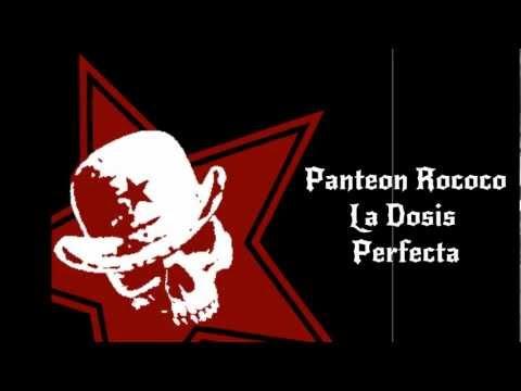 La Dosis Perfecta - Panteon Rococo ( con Letra) mp3