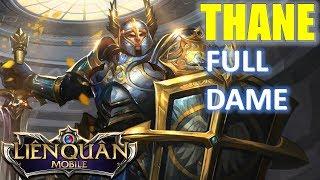 Liên Quân Mobile: Troll game cùng Thane lên full công vật lý - Thánh KS mạng xuất hiện :)
