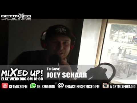 Joey Schaar bij Mixed Up! @ Getmixed radio - YouTube Joey Schaar