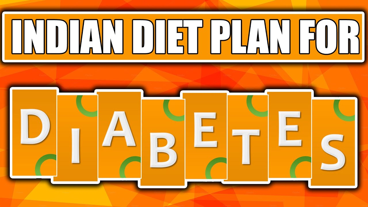 Indian diet plan for diabetes also youtube rh