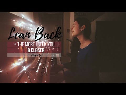LEAN BACK - Capital City Music // THE MORE I SEEK YOU - Kari Jobe // CLOSER - Bethel (cover)