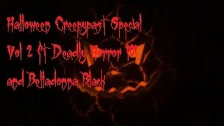 Brimstone's Halloween Creepypasta Special Vol 2
