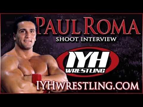Paul Roma shoot interview 2018 In Your Head Wrestling Podcast