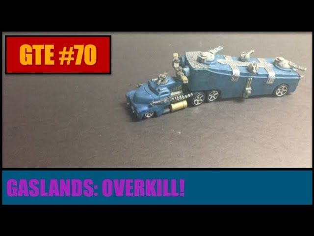 GTE 070 -- OverKill -- Gaslands Combat Vehicle
