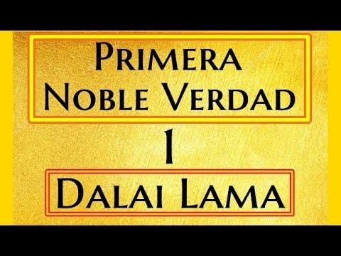 Dalai Lama -1-Primera Noble Verdad