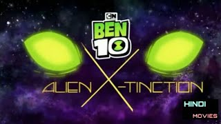 Ben 10 Alien X Tinction  Movie In Hindi # Hindi movies 🎥#