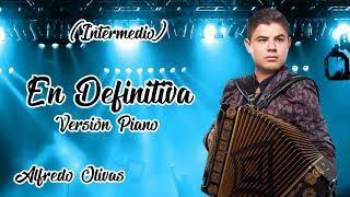"""En Definitiva """"Alfredo Olivas"""" Karaoke Version Piano (Letra)"""