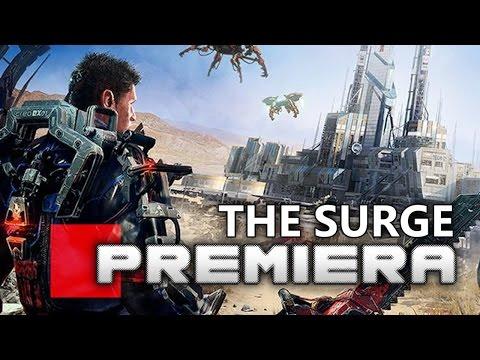 THE SURGE - PREMIERA