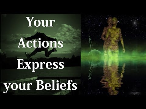 Practical Law of Attraction: Your Actions Express your Beliefs