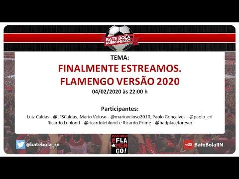 140- #BBRN - FINALMENTE ESTREAMOS.  FLAMENGO VERSÃO 2020 - #PÓSJOGO RES 1X3 FLA - 04/02/20