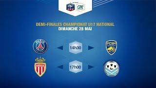 Dimanche 28 mai : 1/2 finale Championnat National U17