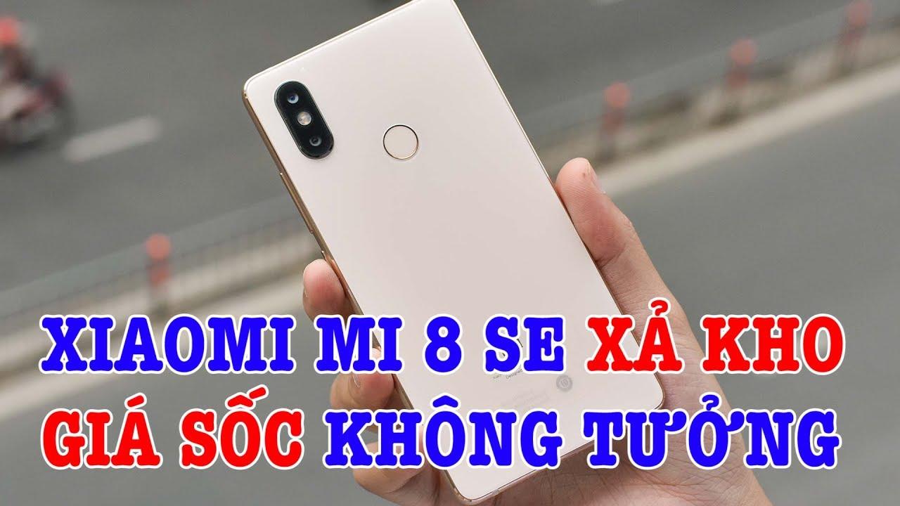 Xiaomi Mi 8 SE xả kho lần cuối, GIÁ GIẢM KHÔNG TƯỞNG !