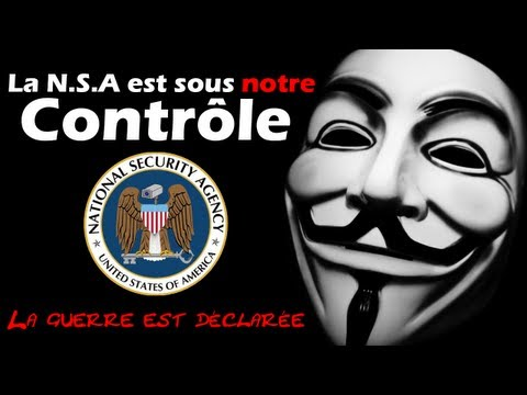 [OFFICIEL] Anonymous déclare la guerre a la NSA | XKeyscore le Big Brother du 21ème's #Op Prism