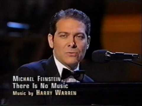 Michael Feinstein:  There Is No Music For Me