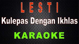 Lesti - Kulepas Dengan Ikhlas (Karaoke)   LMusical