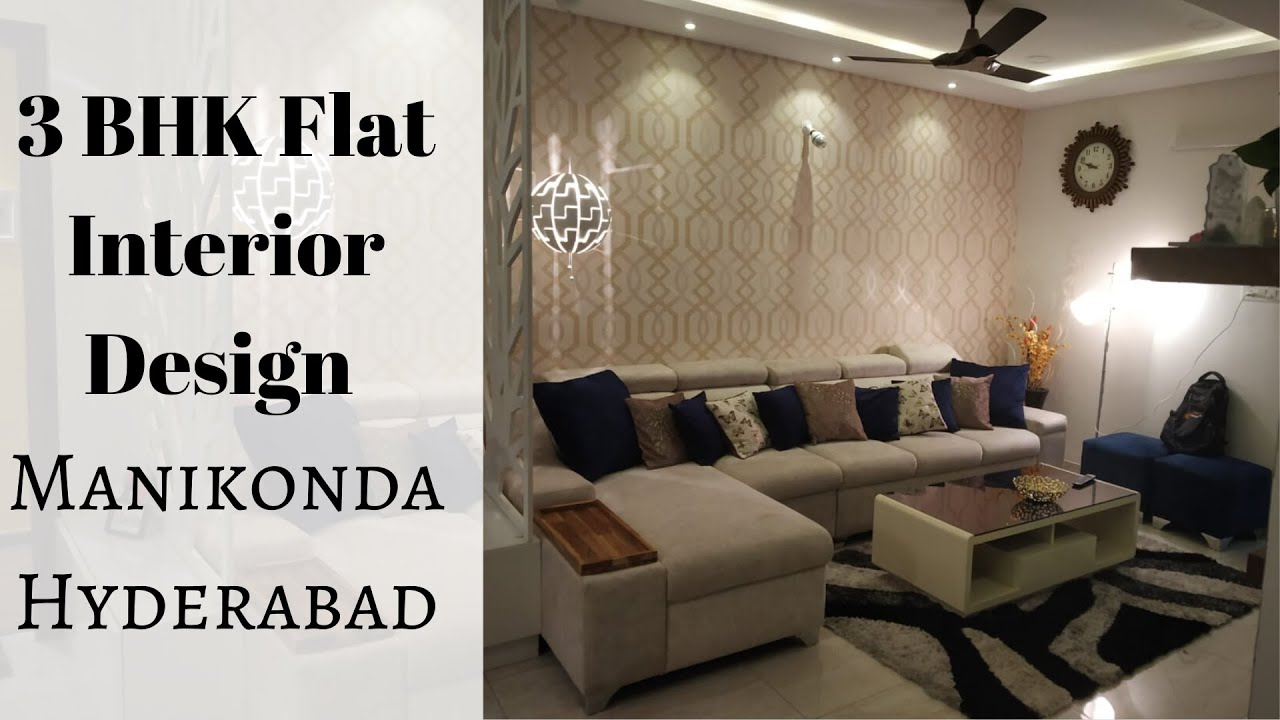 3 Bhk Flat Interior Design 3 Bhk Apartment Interior Design Manikonda Hyderabad Low Budget Youtube