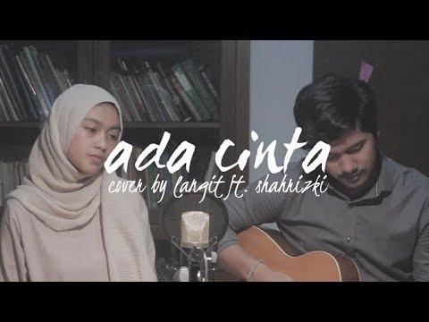 Ada Cinta By Acha Septriasa Ft. Irwansyah (Cover By Langit Ft. Shahrizki)