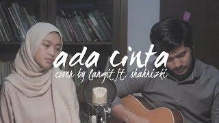 Download Ada Cinta by Acha Septriasa ft. Irwansyah (Cover by Langit ft. Shahrizki) Mp3