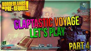 Borderlands The Pre-Sequel: Claptastic Voyage DLC Let