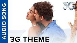 3G Theme Song | 3G | Neil Nitin Mukesh & Sonal Chauhan