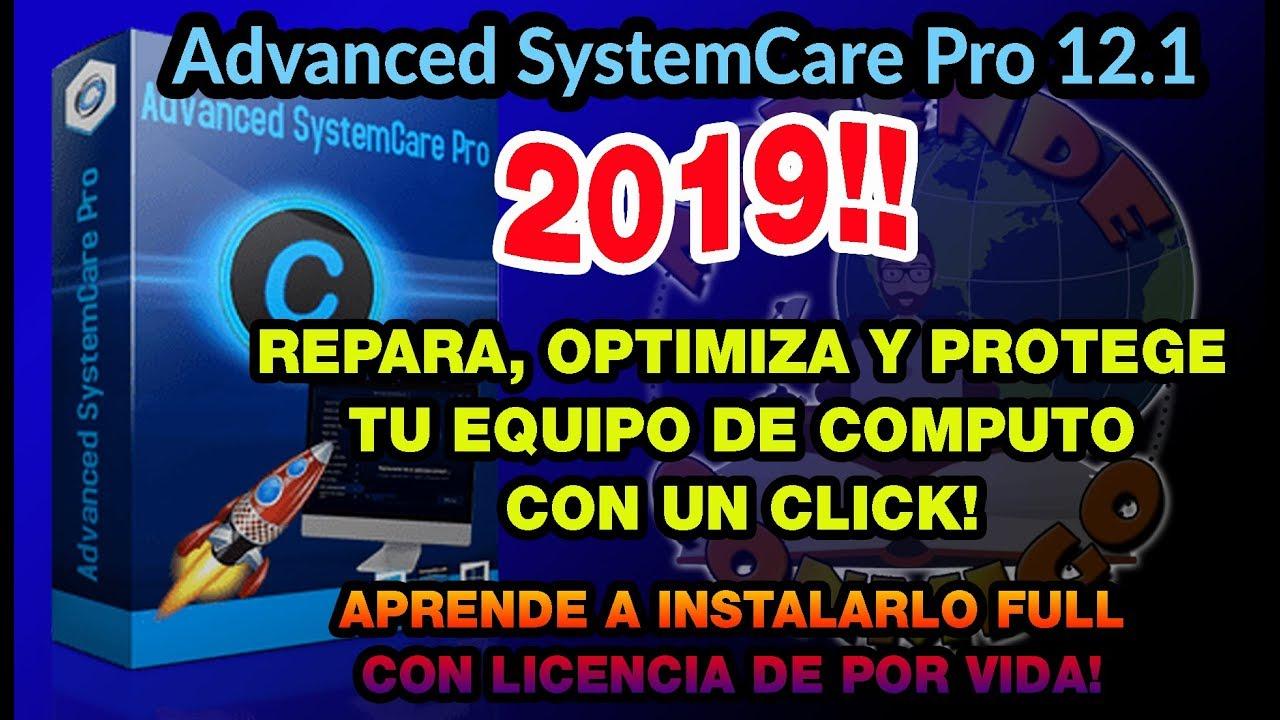 ADVANCED SYSTEMCARE PRO 12.1 2019!! CON LICENCIA DE POR VIDA!