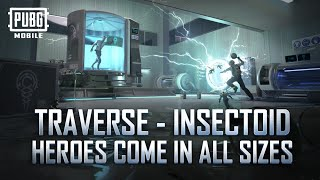 PUBG MOBILE | Traverse - Insectoid Mode Tips and Tricks