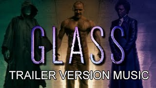 GLASS Trailer Music Version - Comic-Con | UNBREAKABLE Movie Sequel Theme Song