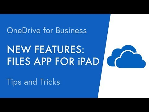 New Features And Tips: OneDrive And Files App For IPad