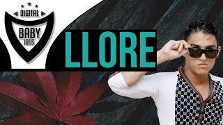 Llore | Baby Joss Ft Renex Led | Video Lyric