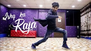 Ishq Ka Raja Dance Video | Addy Nagar | Cover by Ajay Poptron