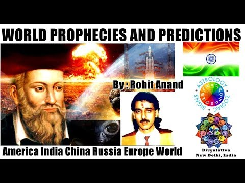 World Prophecies & Predictions US India China Russia Europe Aliens UFO By Rohit Anand
