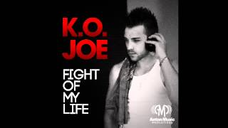 "K.O. Joe - ""Fight of My Life"""