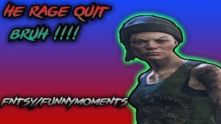 dead by daylight fntsy/funny moments he rage quit bruh !!!!
