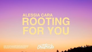 Alessia Cara – Rooting For You (Lyrics)