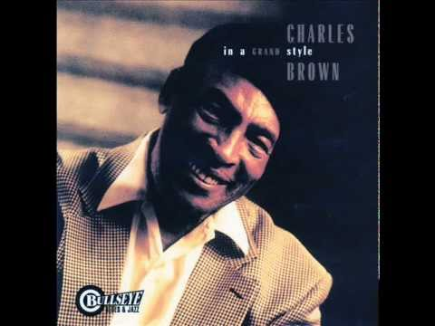 Charles Brown   'One Never Knows'