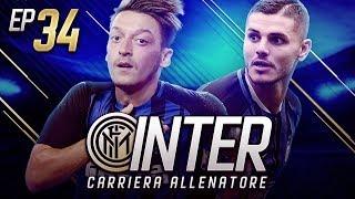 LA STRADA VERSO LA GLORIA?? - CARRIERA ALLENATORE INTER EP.34 FIFA 18