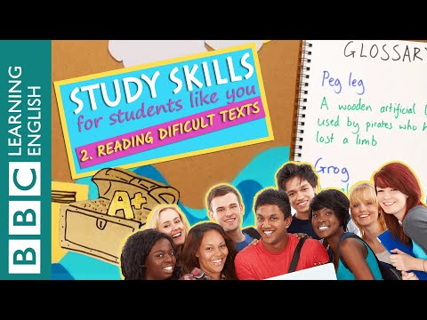 Study Skills – Reading Difficult Texts