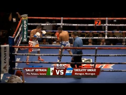 "Juan Francisco ""Gallo"" Estrada vs Roman ""Chocolatito"" Gonzalez Completa HD Tv Azteca BkBrown Bruce"