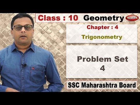 Class 10 | Maths | Geometry | ch 4 | Trigonometry | Problem Set 4