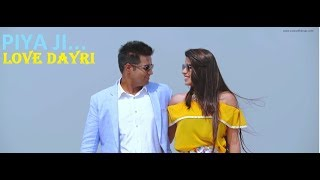 PIYA JI Revisited by Shuchita Vyas | Pre Wedding Song | Love Dayri 2018 | Part 34