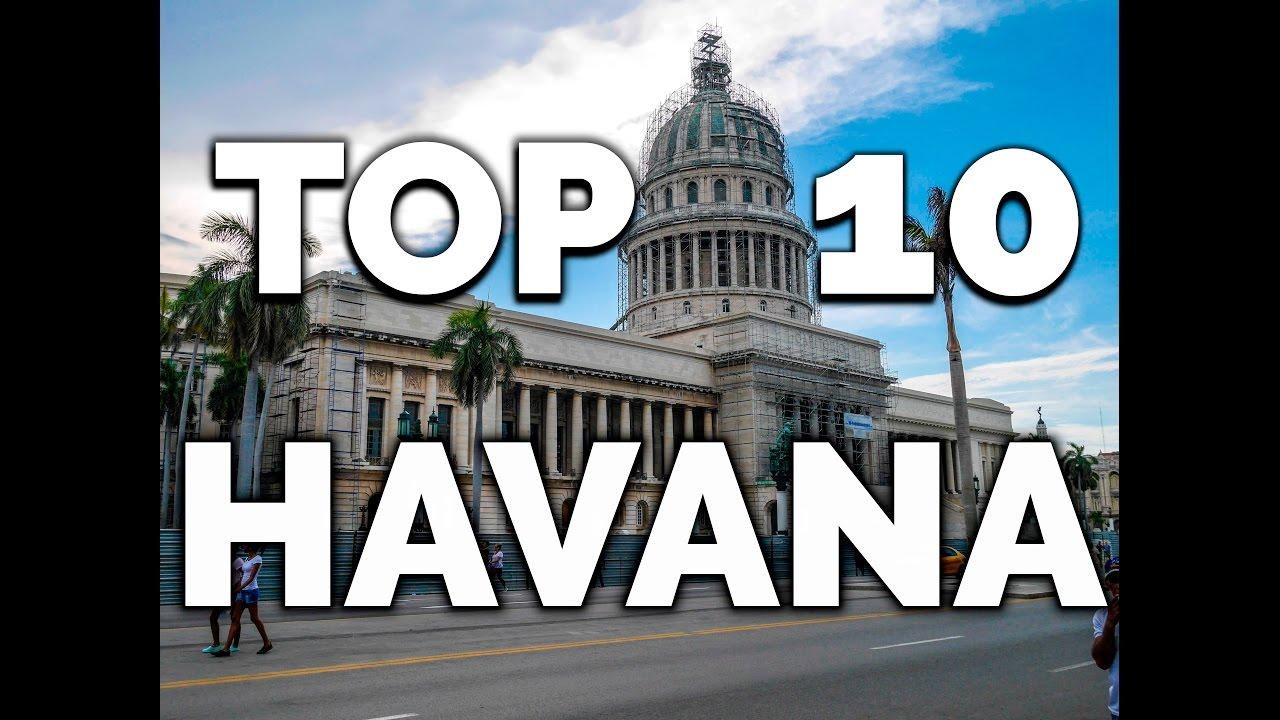 Top 10 Tourist Attractions In Havana Havana Travel Guide