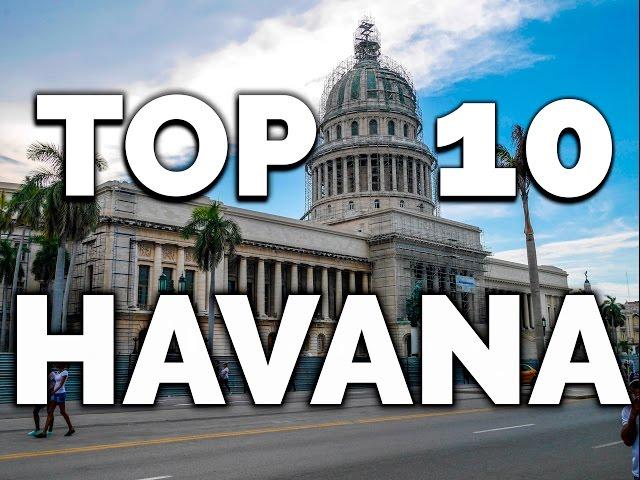 TOP 10 ATTRACTIONS TOURISTIQUES À LA HAVANE: Guide de Voyage à La Havane. Visiter à La Havane (Cuba)