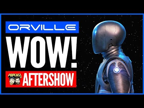 "The Orville Aftershow: ""Identity Part 2"" Deactivation COMPLETE!"