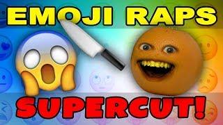Annoying Orange - EMOJI RAPS Supercut!