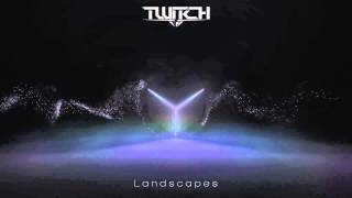 Twitch - Landscapes