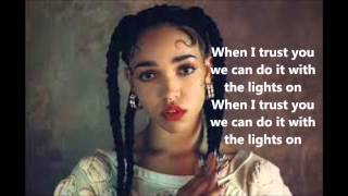Lights On Fka twigs Lyrics